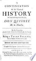 A Continuation of the Comical History of the Most Ingenious Knight Don Quixote de la Mancha