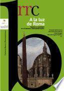A la luz de Roma. Santos y santidad en el barroco iberoamericano. Volume II: España, espejo de santos
