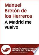 A Madrid me vuelvo