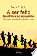 A ser feliz tambien se aprende