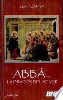 Abbá... la Oracón Del Señor