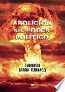 Abolición del poder político