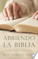 Abriendo La Biblia