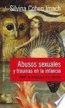 Abusos sexuales y traumas en la infancia