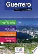 Acapulco, Ixtapa- Zihuatanejo y todo el Estado de Guerrero (México)