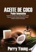 Aceite de Coco Poder Innovativo