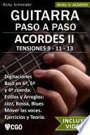 Acordes II, Guitarra Paso a Paso - con Videos HD