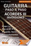 Acordes III, Guitarra Paso a Paso - con Videos HD