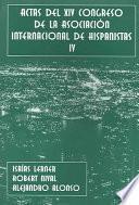 Actas del XIV Congreso de la Asociación Internacional de Hispanistas: Literatura Hispanoamericana