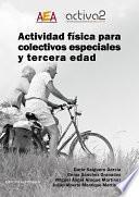 Actividad física para colectivos especiales y tercera edad