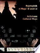 Activismo cultural maya