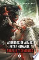 Acuerdos de alma entre humanos, ángeles y demonios