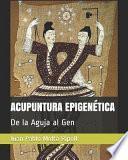 Acupuntura EpigenÉtica