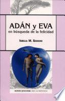 Adán y Eva en Búsqueda de la Felicidad
