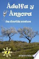 Àdelfa y Àngora - Una Divertida Aventura