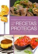 Adelgaza sin hambre y con humor con mis recetas proteicas / Lose weight without hunger and humor with my protein recipes
