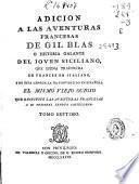 Adición a las aventuras francesas de Gil Blas o Historia galante del joven siciliano