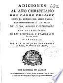 Adiciones al año christiano del Padre Croiset segun el metodo del mismo padre