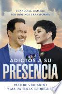 Adictos a Su presencia / Addicted to His Presence
