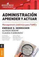 Administración: Aprender y actuar