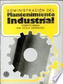 Administración Del Mantenimiento Industrial