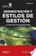 Administración y estilos de gestión