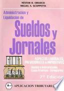 Administracion y Liquidacion de Sueldos y Jornales