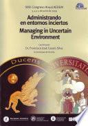 Administrando en Entornos Inciertos Xxiii Congreso Anual Aedem 2009