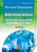 Administrativos Del Servicio de Salud de Castilla Y León (sacyl). Personal Estatutario.temario Volumen i Ebook
