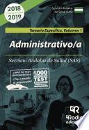 Administrativos. Servicio Andaluz de Salud (SAS). Temario Específico. Volumen 1