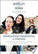 Adolescentes desafiantes y rebeldes