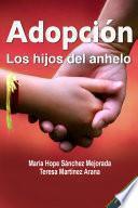 Adopción los hijos del anhelo