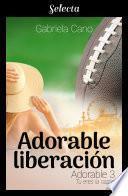 Adorable liberación (Adorable 3)