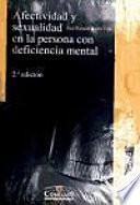Afectividad y sexualidad en la persona con deficiencia mental