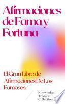 Afirmaciones de Fama y Fortuna