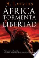 África. Tormenta de libertad (Serie África)