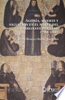 AGONÍA, MUERTE Y SALVACIÓN EN EL NORTE DEL VIRREINATO PERUANO (1780-1821)