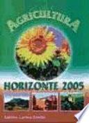 Agricultura, horizonte 2005