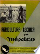 Agricultura técnica en México