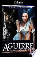 Aguirre (Signos para la noche 2)