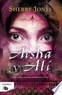 Aisha y Ali / The Sword of Medina