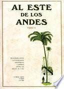 Al Este de los Andes. Tomo II