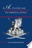 Al Filo de las Independencias en América Latina