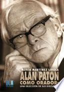 Alan Paton como orador: Una selección de sus discursos