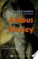 Aldous Huxley, poesía completa