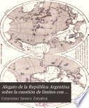 Alegato de la República Argentina sobre la cuestión de límites con el Brasil en el territorio de Misiones