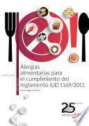 Alergias alimentarias para el cumplimiento del reglamento (UE) 1169/2011. Manual teórico