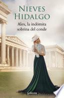 Alex, la indómita sobrina del conde (Un romance en Londres 5)