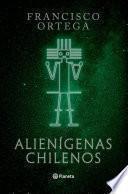 Alienígenas chilenos