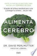 Alimenta tu cerebro (Colección Vital)